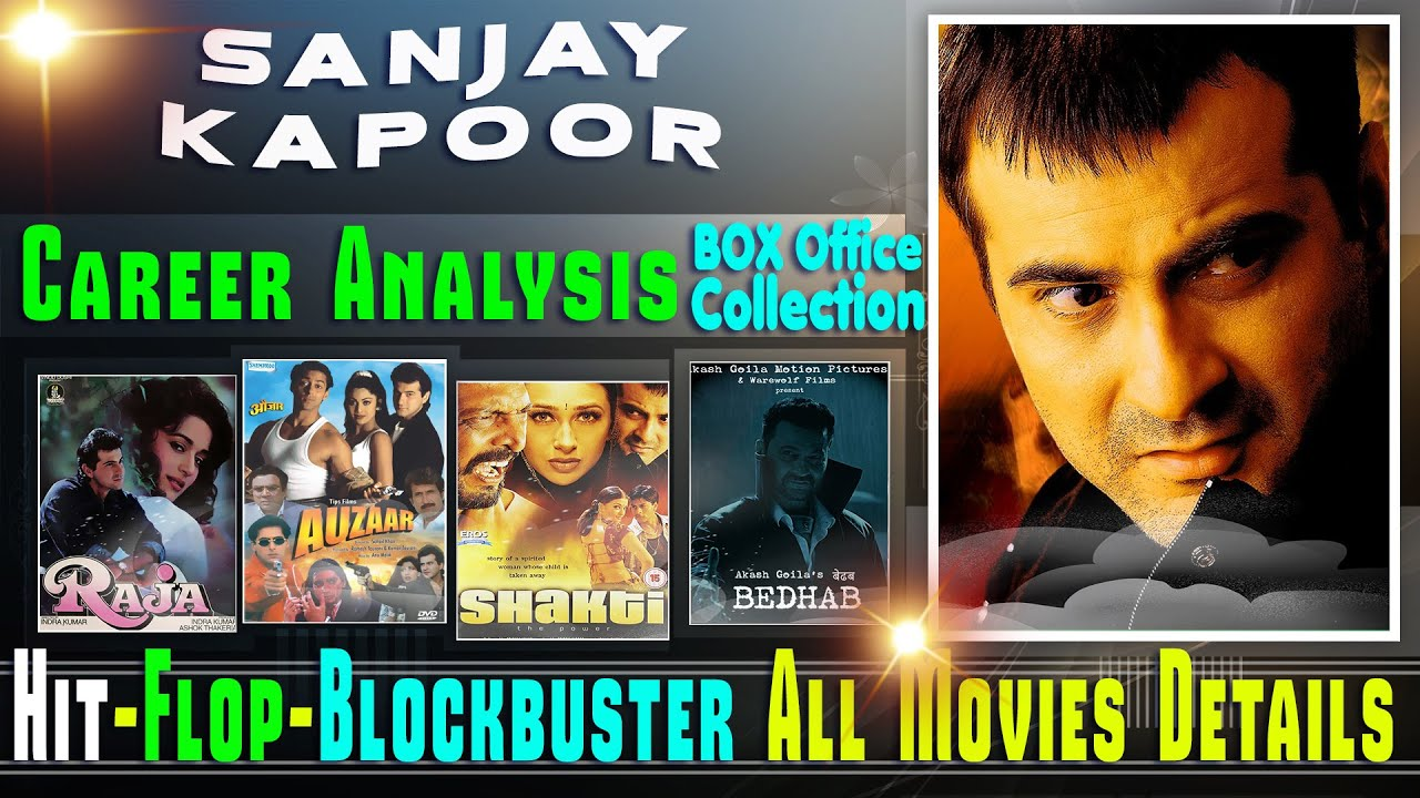Sanjay Kapoor Box Office Collection Analysis Hit and Flop ...