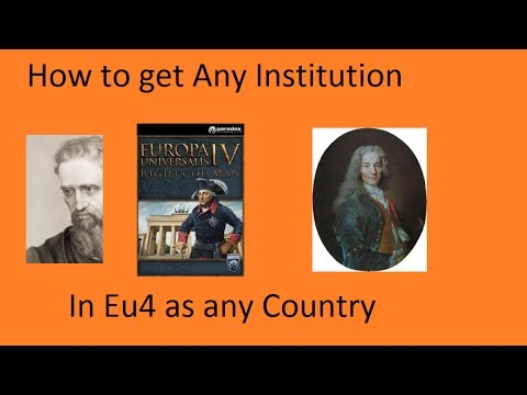 How to Get Any Institution in Eu4 Fast