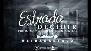 [Ñengo Flow & RG4L Inc. Presentan] Estrada - Decidir (Prod. Onyx y Sinfonico)