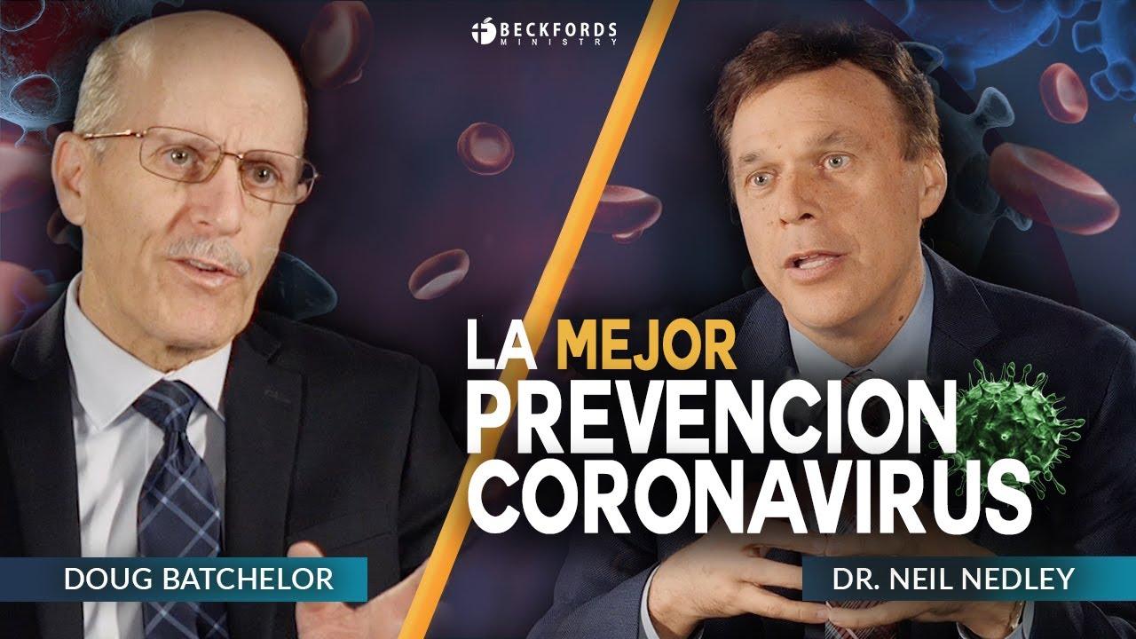 La Mejor Prevencion para el Coronavirus | Pr Doug Batchelor y Dr Neil Nedley