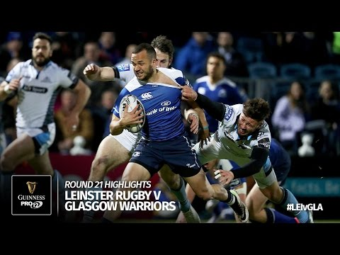 Round 21 Highlights: Leinster Rugby v Glasgow Warriors | 2016/17 season