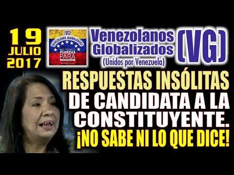 """""""RESPUESTAS INSÓLITAS"""" de candidata a la Constituyente de Nicolás Maduro –  (VG)"""