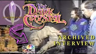Archived Dark Crystal NBC Interview [1982]