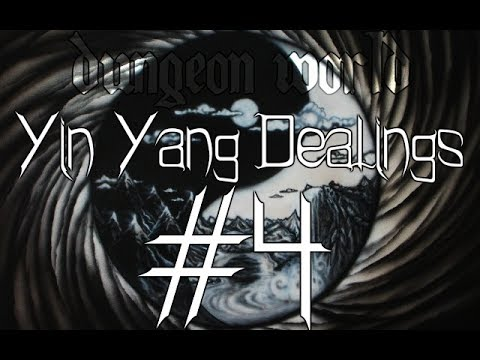 ★Dungeon World - Living Story: Yin Yang Dealings  - Part 4★