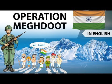 Operation Meghdoot English - Indian Armed Forces operation to capture the Siachen Glacier