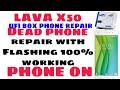 LAVA x50 Dead phone repair flashing with ufi box 100% work phone on #Shmobilerepair