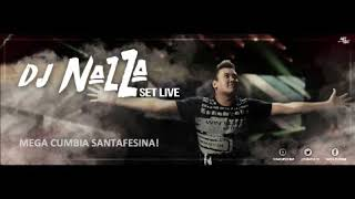 MEGA CUMBIA SANTAFESINA (MEGA BIEN ORIGINAL) DJ NAZZA Sj Sf