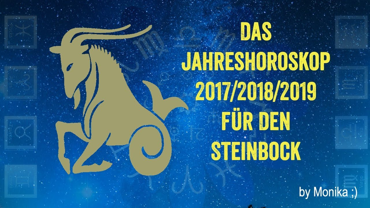 das jahreshoroskop 2018 2019 2020 f r den steinbock von monika youtube. Black Bedroom Furniture Sets. Home Design Ideas