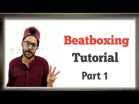 Beatboxing tutorial | Part 1