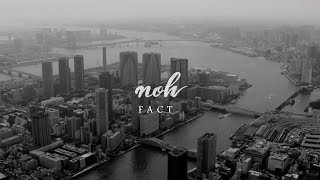 noh / FACT (Official Music Video)