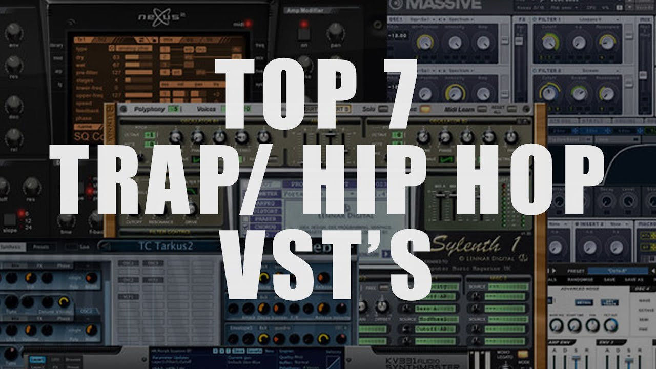 top 7 vst's (plugins) | making trap beats - youtube