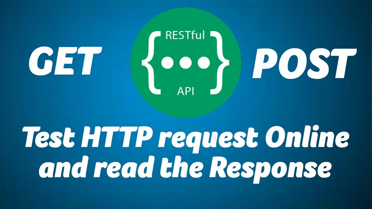 Test HTTP Request and Read the Response online