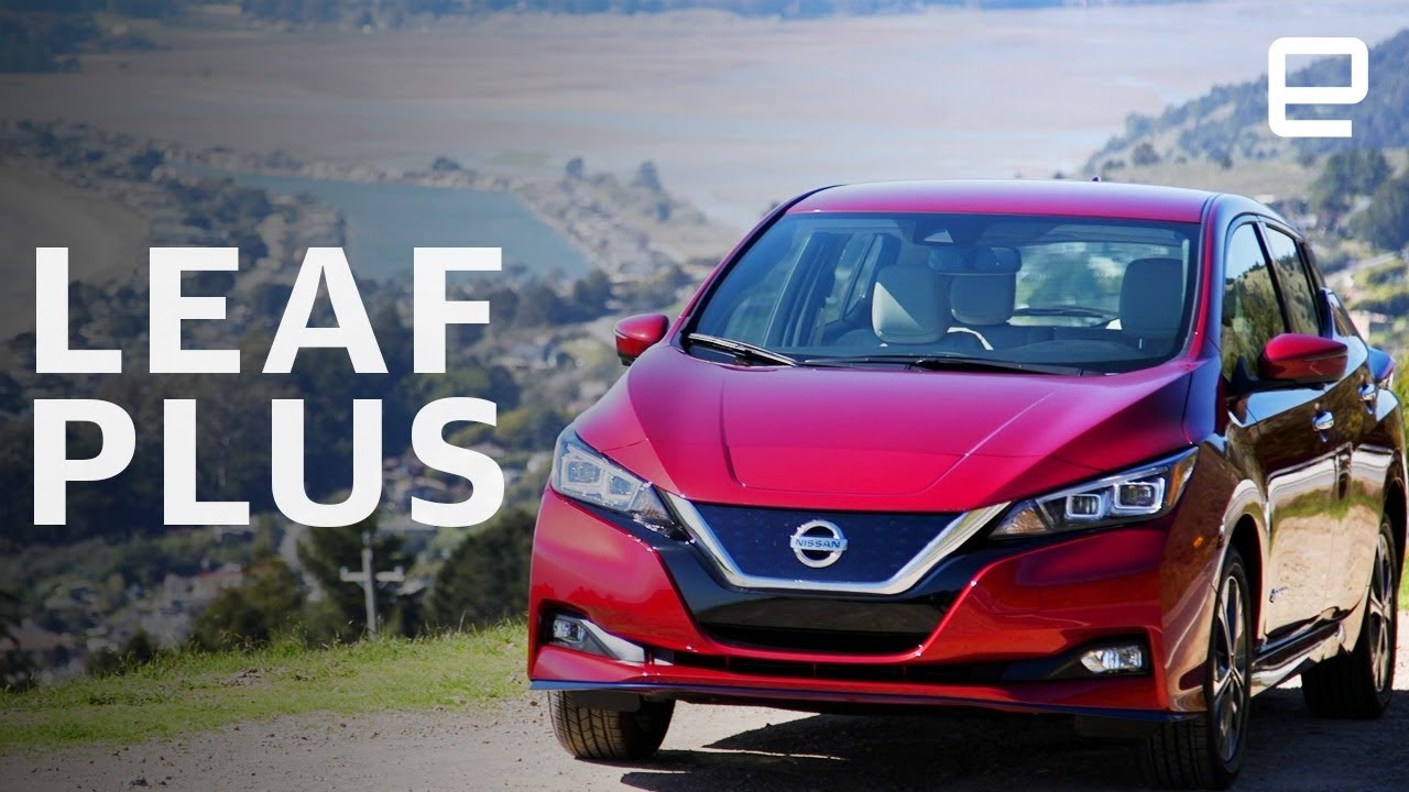 2019 Nissan Leaf Plus Sl Review Exactly What You Expect