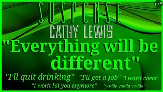 """""""Everything will be different"""" (yeah, sure) • Surreal SUSPENSE Episode • CATHY LEWIS"""