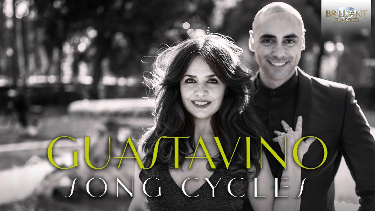 Guastavino Song Cycles