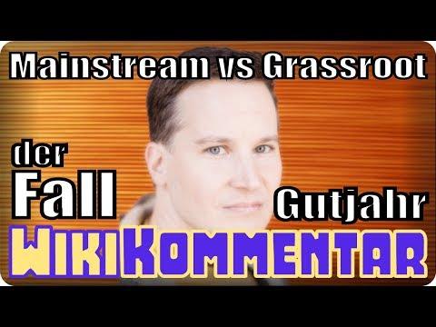 Mainstream vs. Grasswurzel - der Fall Gutjahr vs. Wisnewski - mein WikiKommentar #93