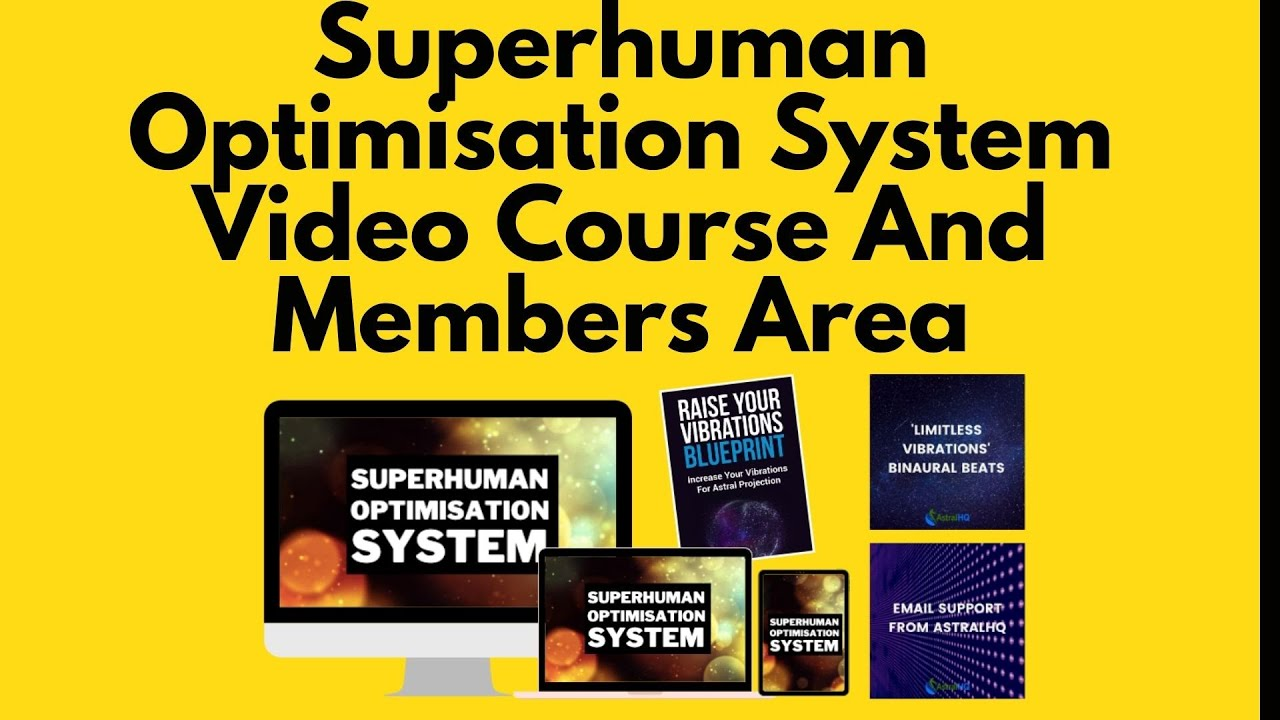 Superhuman Optimisation System Video Course And Members Area - YouTube