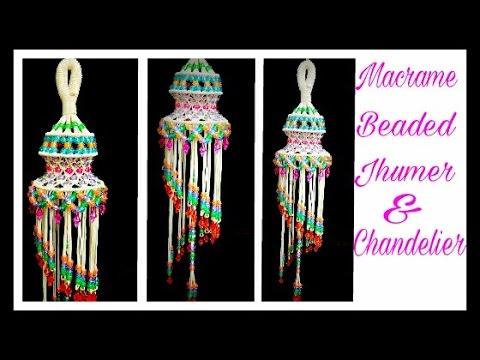 Beaded Macrame Jhumar Chandelier Step By Step Easy
