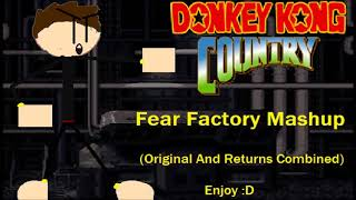 Donkey Kong Country - Fear Factory Mashup (Original And Returns Combined)