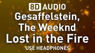 Gesaffelstein & The Weeknd - Lost in the Fire | 8D AUDIO 🎧