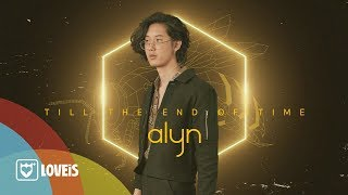 Alyn - Till The End Of Time [Official Audio]