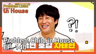 Problem Child in House EP.140  KBS WORLD TV 210819