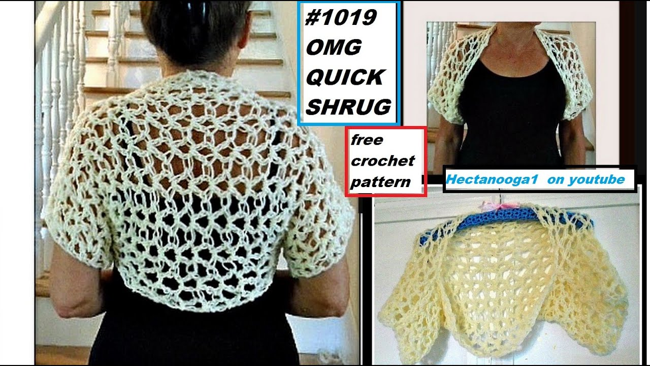 OMG QUICK SHRUG, free crochet pattern tutorial, Pattern#1019. video ...
