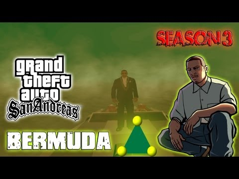 GTA San Andreas: Myths & Legends - Bermuda Triangle