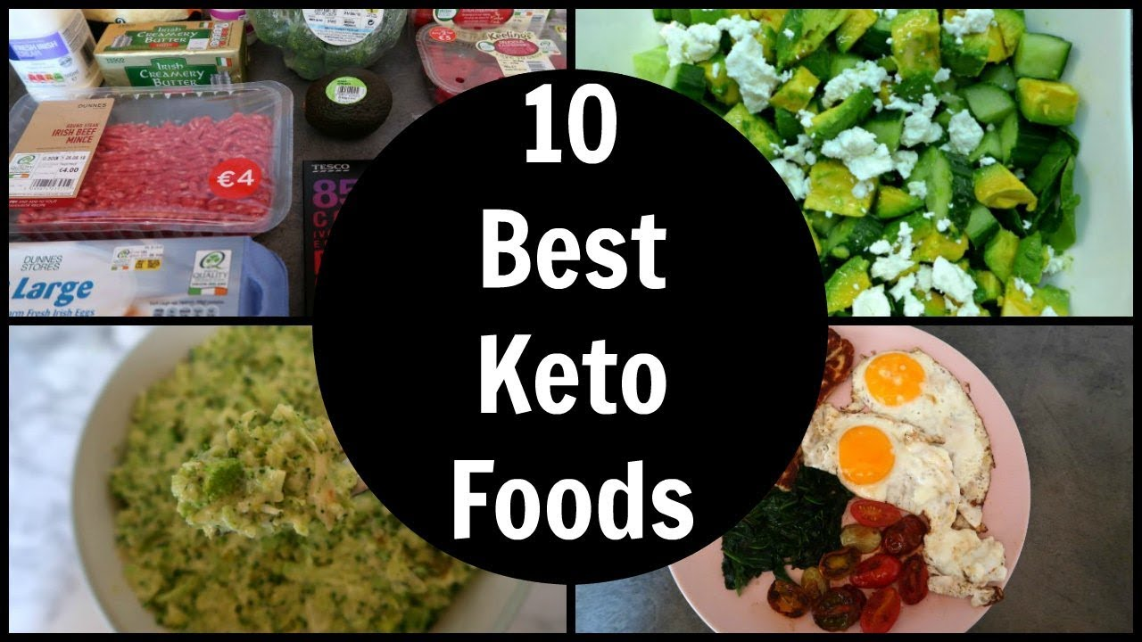10 Best Keto Diet Foods To Eat Low Carb Food List Meal Ideas Youtube