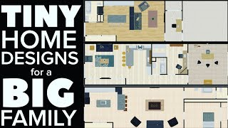 3 Tiny Home Designs For Large Families - Which Is The Best One?