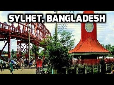 Streets of Sylhet Bangladesh সিলেটের পথে ঘাটে Tourism বাংলাদেশ Travel Video Guide