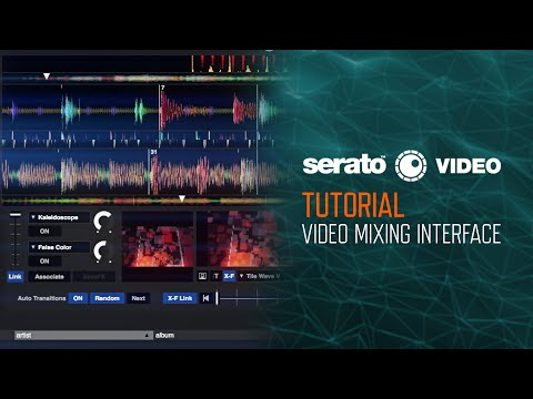 Serato Video (Tutorial): Video Mixing Interface Overview