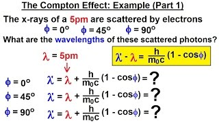 Physics - Ch 66 Quantum Mechanics 2: Basic Concepts  10 Of 38  The Compton Effec
