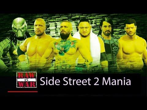 WWE 2K17  Side Street 2 Mania Will It Be #Glorious