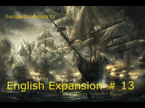 Eu4 English Expansion Episode 13