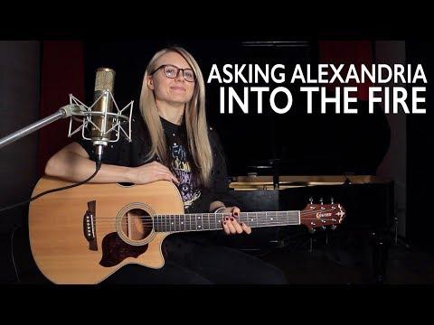 Как играть ASKING ALEXANDRIA - INTO THE FIRE (acoustic) на гитаре / разбор и аккорды
