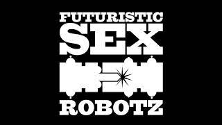Snakes On A Plane - Futurstic Sex Robotz