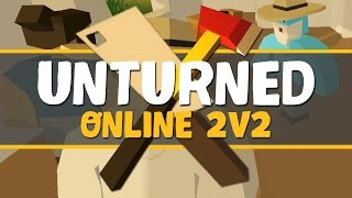 Unturned 3.0 Online Multiplayer Gameplay – 2V2 SURVIVAL CHALLENGE – Unturned Part 1 | Pungence
