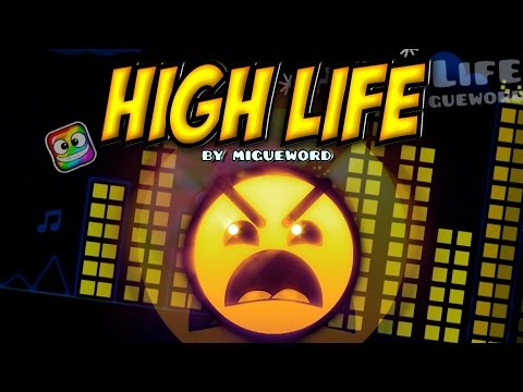 High Life 100% (INSANE XL!) - by Migueword (All Coins) (Geometry Dash 2.0)