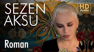 Sezen Aksu - Roman (Official Audio)