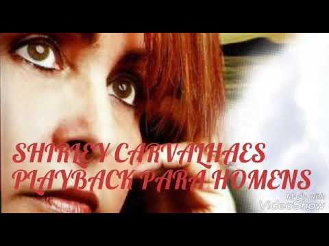 DE MADRUGADA - PLAYBACK PARA HOMENS SHIRLEY CARVALHAES