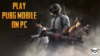 How To Play PUBG On PC | 2 Minute Tutorials