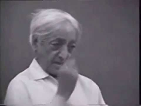 Jiddu Krishnamurti - A Clear And Quiet Mind Can See The Eternal
