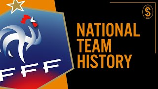 France | National Team History
