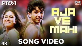 Aaja Ve Mahi Song Video Fida Shahid Kareena Kapoor Alka Yagnik Udit Narayan