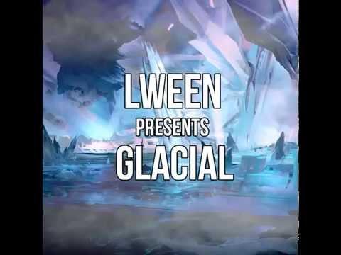 Glacial - Lween