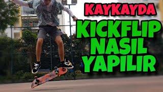 Kickflip Nasıl Yapılır? - Kaykay Nasıl Sürülür
