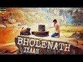 Bholenath | Iyaan | Latest Hindi Rap Song 2018