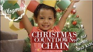 VLOGMAS DAY 2 | CHRISTMAS COUNTDOWN CHAIN! Easy and fun for kids!
