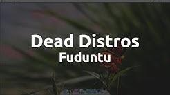 Dead Distros: Fuduntu